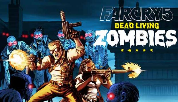 Dead Living Zombies Far Cry 5
