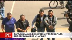 Capturan a más de 30 presuntos pedófilos que operaban desde WhatsApp [VIDEO]