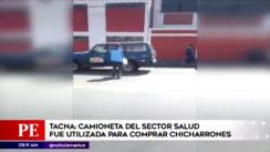 ¡Indignante! Camioneta del Minsa era usada para comprar chicharrones [VIDEO]