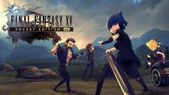 'Final Fantasy XV Pocket Edition HD' ya se encuentra disponible para PS4 y Xbox One [VIDEO]