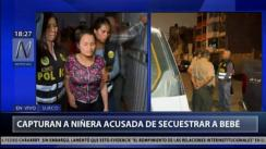 Capturan a niñera por presunto secuestro a un bebé en Surco | VIDEO